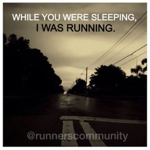 25975b22d4bd29e58a9dd5a569f0401f--saturday-morning-early-morning-runs